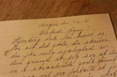 Elskede Signy! Hjertelig tak for brevet og for alt det gode du skriver... / Beloved Signy! Than you so much for all the good things you write...